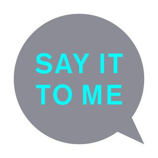 Say It To Me (Remixes)