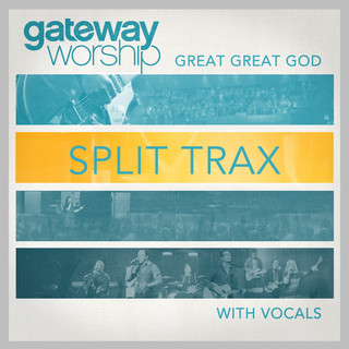 Great Great God Split Trax With Vocals