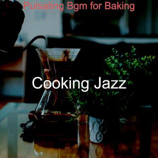 Pulsating Bgm For Baking