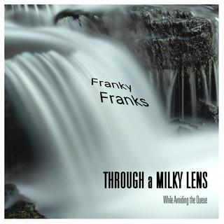 Through A Milky Lens (While Avoiding The Queue)