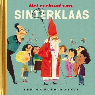 Het Verhaal Van Sinterklaas (De Gouden Luisterboekjes) (Verteller:Dieuwertje Blok)