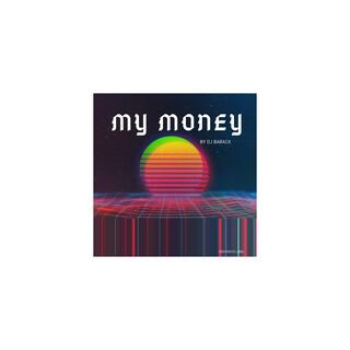 My Money (Radio Edit)