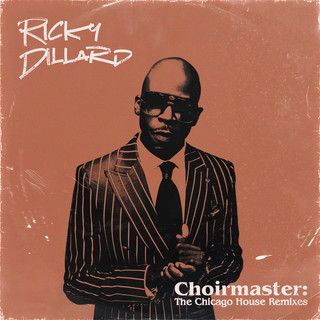Choirmaster:The Chicago House Remixes