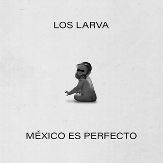 México Es Perfecto
