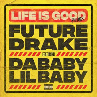 Life Is Good (Remix)