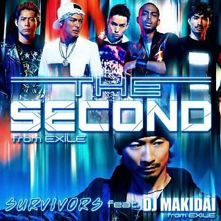 SURVIVORS feat. DJ MAKIDAI from 放浪兄弟 / 榮耀