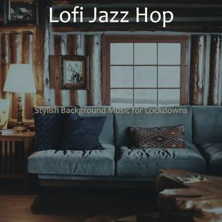 Stylish Background Music For Lockdowns