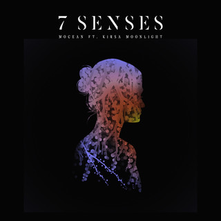 7 Senses (Feat. Kirsa Moonlight)