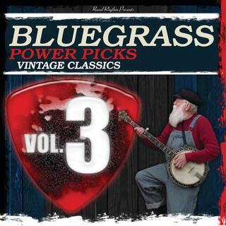 Bluegrass Power Picks: Vintage Classics (Vol.3)