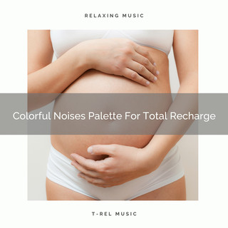 Colorful Noises Palette For Total Recharge