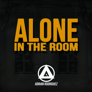 Alone In The Room