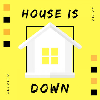 House Is Down