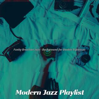 Funky Brazilian Jazz - Background For Double Espressos