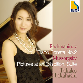 ラフマニノフ:ピアノ・ソナタ 第2番 & ムソルグスキー:組曲「展覧会の絵」