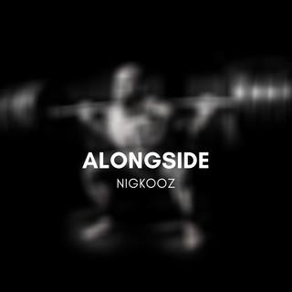 Alongside
