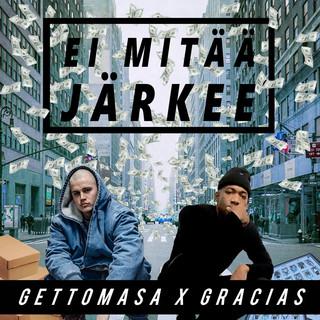 Ei Mitää Järkee (Feat. Gracias)