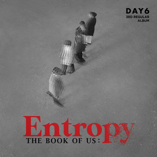 The Book Of Us:Entropy