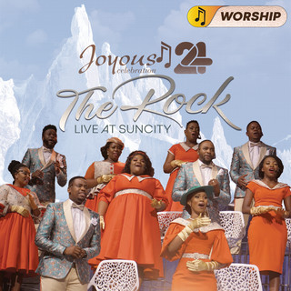 Joyous Celebration 24 - THE ROCK:Live At Sun City - WORSHIP