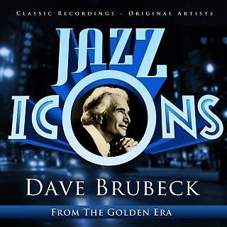Dave Brubeck - Jazz Icons From The Golden Era