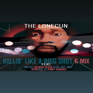 Rollin\' Like A Bigg Shot (G - Mix)