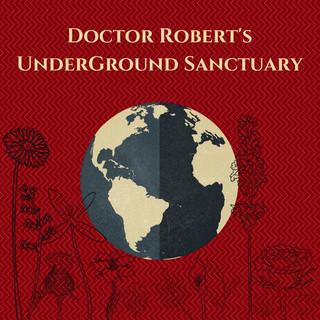 Doctor Robert's UnderGround Sanctuary