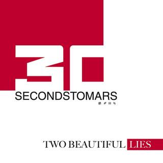 Two Beautiful Lies From Thirtysecondstomars