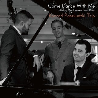 Come Dance With Me - Jimmy Van Heusen Song Book
