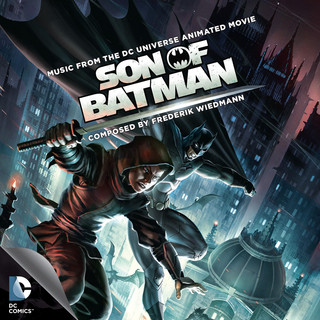 Son of Batman (Music From The DC Universe Animated Movie)