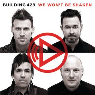 We Won\'t Be Shaken