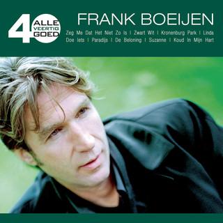 Alle 40 Goed - Frank Boeijen