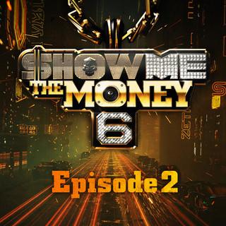 Show Me The Money 6 Episode 2
