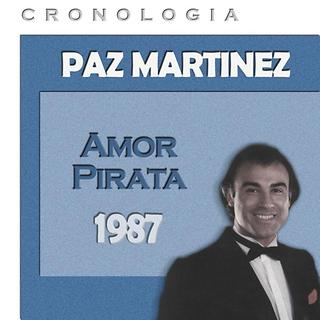 Paz Martinez Cronologia - Amor Pirata (1987)