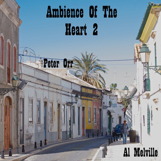 Ambience Of The Heart 2