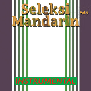 Seleksi Mandarin, Vol. 6