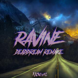 Ravine (Deaddream Remake)
