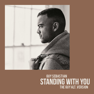 Standing With You (The Guy Alt. Version)