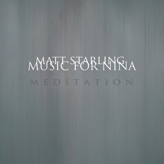 Music For Nina:Meditation