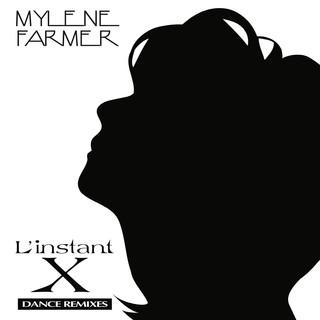 L\'instant X (Dance Remixes)