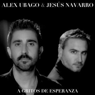 A Gritos De Esperanza (Feat. Jesús Navarro)