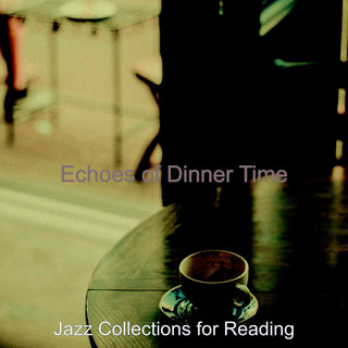 Echoes Of Dinner Time