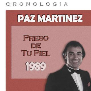 Paz Martinez Cronologia - Preso De Tu Piel (1989)