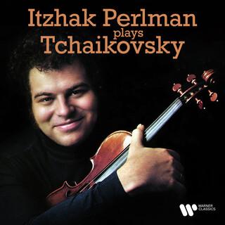 Itzhak Perlman Plays Tchaikovsky
