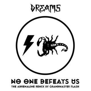 No One Defeats Us (The Adrenaline Remix By Grandmaster Flash)