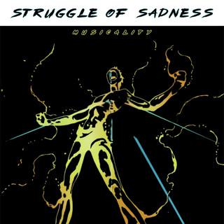 Struggle Of Sadness