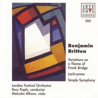 Britten:Variations On A Theme Of Frank Bridge, Lachrymae & Simple Symphony