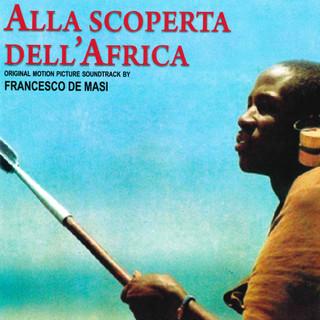 Alla Scoperta Dell'Africa (Original Motion Picture Soundtrack)