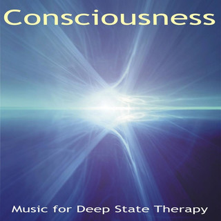 Consciousness Music For Deep State Meditation & Therapy
