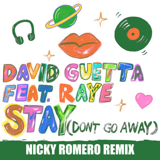 Stay (Don\'t Go Away) (feat. Raye) (Nicky Romero Remix)