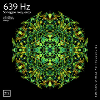 639 Hz Connecting Relationships