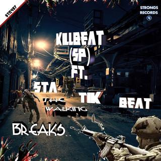 The Walking Breaks (Feat. Statik Beat)